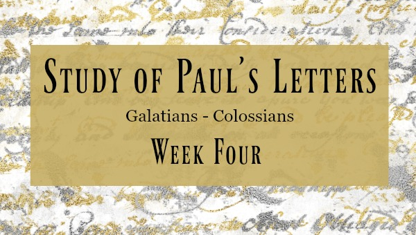 Ephesians - Study of Paul's Letters Week 4